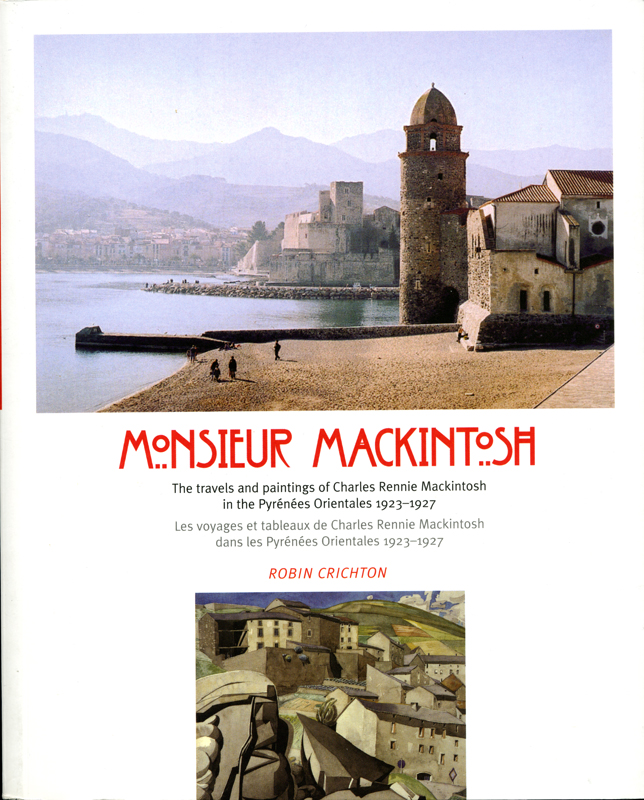 Monsieur Mackintosh by Robert Crichton. Luath Press, Edinburgh, 2006. Bilingual edition.